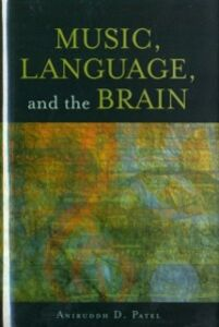 Ebook in inglese Music, Language, and the Brain Patel, Aniruddh D.