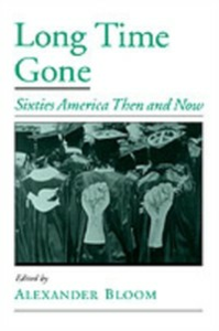 Ebook in inglese Long Time Gone: Sixties America Then and Now -, -