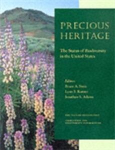 Ebook in inglese Precious Heritage: The Status of Biodiversity in the United States
