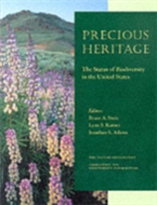 Ebook in inglese Precious Heritage: The Status of Biodiversity in the United States -, -