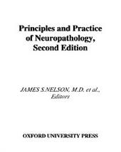 Principles and Practice of Neuropathology