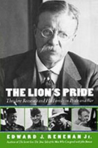Ebook in inglese Lion's Pride: Theodore Roosevelt and His Family in Peace and War Renehan, Edward J.