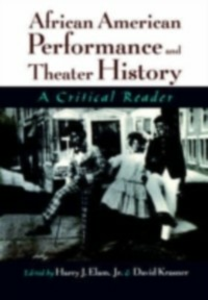 Ebook in inglese African American Performance and Theater History: A Critical Reader -, -