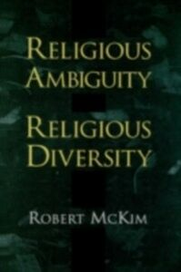 Ebook in inglese Religious Ambiguity and Religious Diversity McKim, Robert