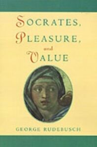 Ebook in inglese Socrates, Pleasure, and Value Rudebusch, George