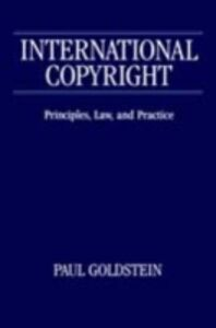 Foto Cover di International Copyright, Ebook inglese di Paul Goldstein, edito da Oxford University Press, UK