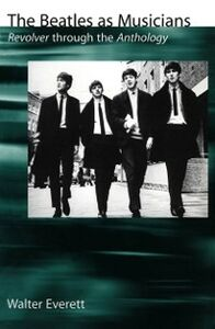 Ebook in inglese Beatles As Musicians: Revolver through the Anthology Everett, Walter