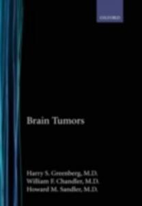 Ebook in inglese Brain Tumors Chandler, William F. , Greenberg, Harry S. , Sandler, Howard M.