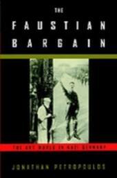 Faustian Bargain: The Art World in Nazi Germany
