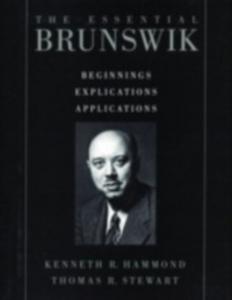 Ebook in inglese Essential Brunswik: Beginnings, Explications, Applications -, -