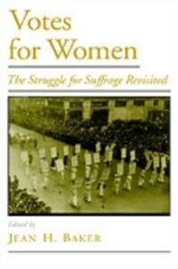 Ebook in inglese Votes for Women: The Struggle for Suffrage Revisited