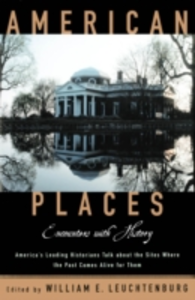 Ebook in inglese American Places Encounters with History WILLIA, LEUCHTENBURG