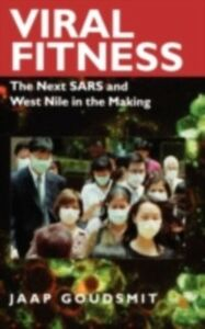 Ebook in inglese Viral Fitness: The Next SARS and West Nile in the Making Goudsmit, Jaap