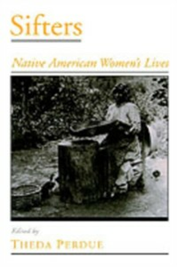Ebook in inglese Sifters: Native American Women's Lives -, -