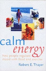 Ebook in inglese Calm Energy: How People Regulate Mood with Food and Exercise Thayer, Robert E.