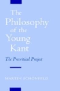 Ebook in inglese Philosophy of the Young Kant: The Precritical Project Schonfeld, Martin