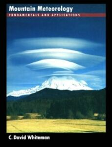 Ebook in inglese Mountain Meteorology: Fundamentals and Applications Whiteman, C. David