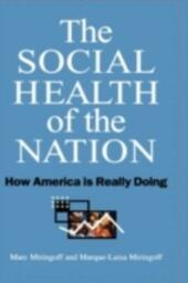 Social Health of the Nation: How America Is Really Doing