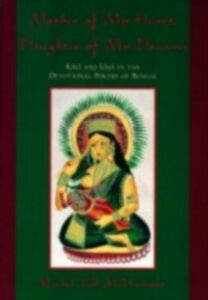Foto Cover di Mother of My Heart, Daughter of My Dreams: Kali and Uma in the Devotional Poetry of Bengal, Ebook inglese di Rachel Fell McDermott, edito da Oxford University Press