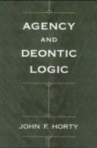 Ebook in inglese Agency and Deontic Logic Horty, John F.