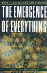 Ebook in inglese Emergence of Everything: How the World Became Complex Morowitz, Harold J.