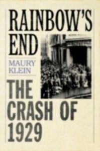 Foto Cover di Rainbow's End: The Crash of 1929, Ebook inglese di Maury Klein, edito da Oxford University Press