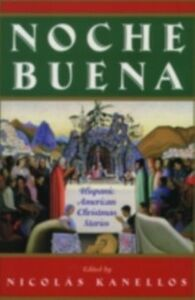 Ebook in inglese Noche Buena: Hispanic American Christmas Stories -, -