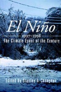 Foto Cover di El Nino 1997-1998: The Climate Event of the Century, Ebook inglese di  edito da Oxford University Press