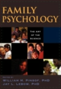 Ebook in inglese Family Psychology: The Art of the Science -, -