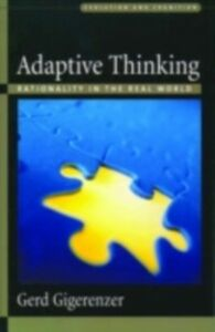 Foto Cover di Adaptive Thinking: Rationality in the Real World, Ebook inglese di Gerd Gigerenzer, edito da Oxford University Press