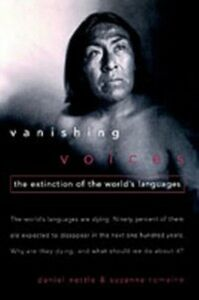 Ebook in inglese Vanishing Voices: The Extinction of the World's Languages Nettle, Daniel , Romaine, Suzanne