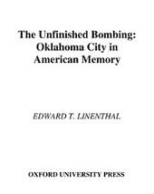 Unfinished Bombing Oklahoma City in American Memory