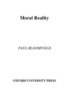 Ebook in inglese Moral Reality Bloomfield, Paul