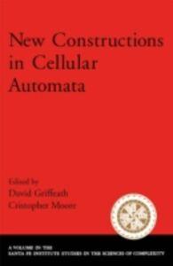 Foto Cover di New Constructions in Cellular Automata, Ebook inglese di  edito da Oxford University Press