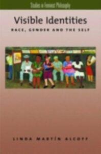 Foto Cover di Visible Identities: Race, Gender, and the Self, Ebook inglese di Linda Martin Alcoff, edito da Oxford University Press