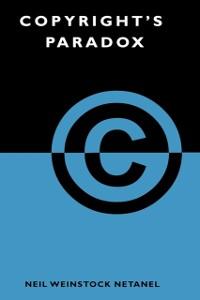 Ebook in inglese Copyright's Paradox Netanel, Neil Weinstock