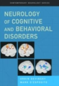 Ebook in inglese Neurology of Cognitive and Behavioral Disorders D'Esposito, Mark , Devinsky, Orrin