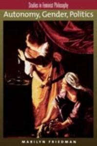 Ebook in inglese Autonomy, Gender, Politics Friedman, Marilyn