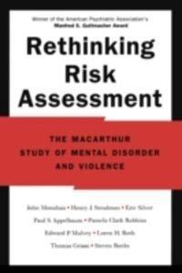 Ebook in inglese Rethinking Risk Assessment: The MacArthur Study of Mental Disorder and Violence Banks, Steven , Clark Robbins, Pamela , Grisso, Thomas , Monahan, John