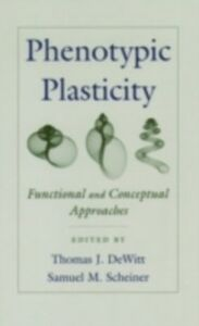 Ebook in inglese Phenotypic Plasticity: Functional and Conceptual Approaches -, -