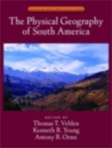 Ebook in inglese Physical Geography of South America -, -