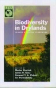 Ebook in inglese Biodiversity in Drylands: Toward a Unified Framework -, -