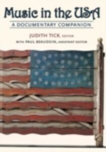 Ebook in inglese Music in the USA: A Documentary Companion -, -