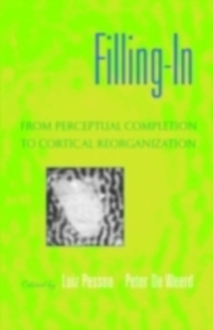 Ebook in inglese Filling-In: From Perceptual Completion to Cortical Reorganization -, -