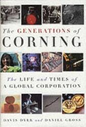 Generations of Corning: The Life and Times of a Global Corporation