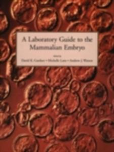 Ebook in inglese Laboratory Guide to the Mammalian Embryo -, -
