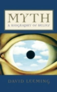 Ebook in inglese Myth A Biography of Belief DAVID, LEEMING
