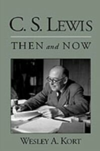 Ebook in inglese C.S. Lewis Then and Now Kort, Wesley A.