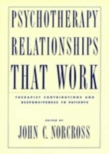 Ebook in inglese Psychotherapy Relationships that Work C, NORCROSS JOHN