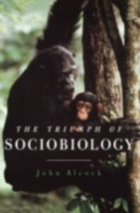 Foto Cover di Triumph of Sociobiology, Ebook inglese di John Alcock, edito da Oxford University Press